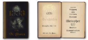 1333 Geschichte, ein ganz besonderes Buch. Geheimschrift und Grundlage für das Schreiben.
