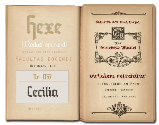 Diabolische Mächte, geheime Schriften, verbotene Bücher.