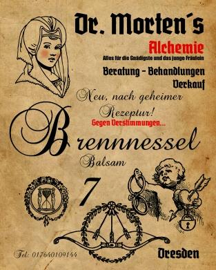 Dr. Morten´s Brennnessel-Balsam für das junge Fräulein und die Gnädigste.